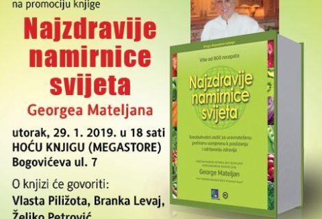"""George Mateljan, NAJZDRAVIJE NAMIRNICE SVIJETA, drugo izdanje """" ugledalo svijetlo dana """", sljedeće promocije 29.01."""
